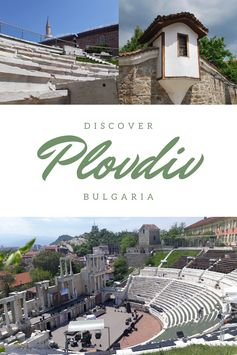 Best Things To Do In Plovdiv - Discover Ancient Plovdiv